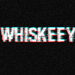 whiskeey